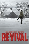 Revival Volume 1 Youre Among Friends