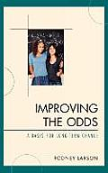 Improving the Odds: Raising the Class