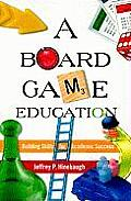 Board Game Education (09 Edition)