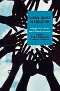 Global Issues in Education: Pedagogy, Policy, Practice, and the Minority Experience