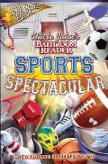 Uncle John's Bathroom Reader Sports Spectacular (Uncle John's Bathroom Reader)