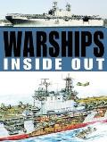 Warships Inside & Out