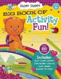 Super Sweet Big Book of Activity Fun! (Big Book of Activity Fun) Cover