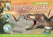 Dinosaurs: A Journey Through the Prehistoric World (3-D Explorer)