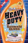 Uncle John's Heavy Duty Bathroom Reader (Uncle John's Bathroom Readers)