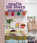 Crafts for Every Season: Creative Recycling and Handmade Treasures Cover