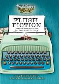 Flush Fiction: 88 Short-Short Stories You Can Read in a Single Sitting (Uncle John's Bathroom Readers) Cover