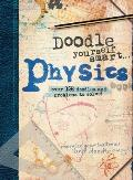 Doodle Yourself Smart... Physics