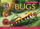 Bugs: An Expedition Through the Undergrowth (3-D Explorer)