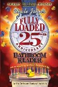 Uncle John's Fully Loaded 25th Anniversary Bathroom Reader Cover
