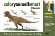 Color Yourself Smart: Dinosaurs (Color Yourself Smart)