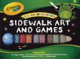 Crayola Color Workshop: Sidewalk Art and Games [With Chalk, Chalkboard, 2 Beanbags]