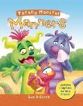 Totally Monster: Manners (Totally Monsters)