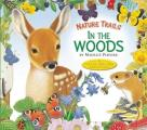 Nature Trails: In the Woods (Maurice Pledger Nature Trails)