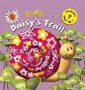 Busybugz Adventures: Daisy's Trail (Busybugz Adventures)