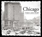 Chicago Then & Now