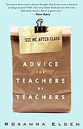 See Me After Class: Advice for Teachers by Teachers Cover