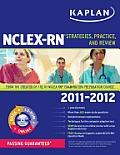 Kaplan NCLEX-RN: Strategies, Practice, and Review [With CDROM] (Kaplan NCLEX-RN)