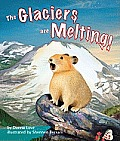 The Glaciers Are Melting!