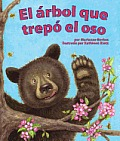El Arbol Que Trepo El Oso / the Tree That Bears Climb