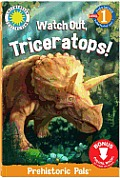 Watch Out Triceratops Prehistoric Adventures