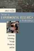 Designing Experimental research in Archeology