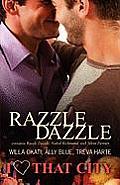 Razzle Dazzle: I Heart That City 2