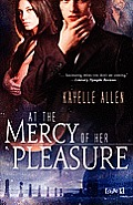 At the Mercy of Her Pleasure