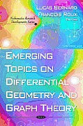 Emerging Topics on Differential Geometry and Graph Theory