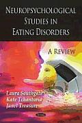 Neuropsychological Studies in Eating Disorders