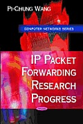 IP Packet Forwarding Research Progress