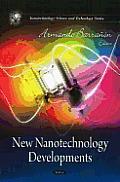 New Nanotechnology Developments. Armando Barra[n