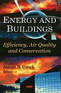 Energy and Buildings: Efficiency, Air Quality, and Conservation