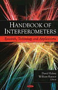Handbook of Interferometers: Research, Technology and Applications
