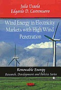 Wind Energy in Electricity Markets with High Wind Penetration