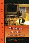 Challenges in Acute Geriatric Care