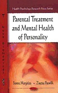 Parental Treatment and Mental Health of Personality