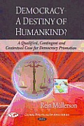 Democracy - A Destiny of Humankind?