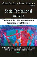 Social professional activity; the search for a minimum common denominator in difference