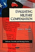 Evaluating military compensation
