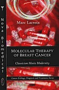 Molecular Therapy of Breast Cancer