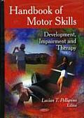 Handbook of Motor Skills