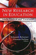 New research in education; adult, medical, and vocational
