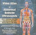 Video Atlas of Abnormal Bedside Ultrasounds