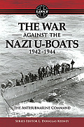 War Against the Nazi U-Boats 1942-1944 (WWII Trilogy)