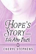 Hope's Story-Life After Death
