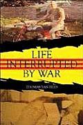 Life Interrupted by War