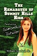 The Remarques of Summit Hills High: Featuring Samantha Ditwiler