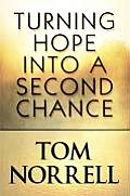 Turning Hope Into a Second Chance
