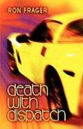 Death with Dispatch